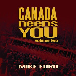 Image for 'Canada Needs You, Volume Two'