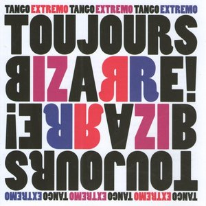 Image for 'Toujours Bizarre'