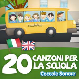 20 canzoni per la scuola (Canzoni in italiano e inglese per imparare divertendosi)