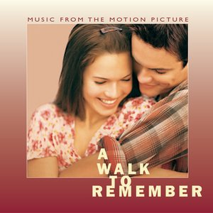 Image for 'A Walk To Remember Music From The Motion Picture'