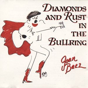 Bild für 'Diamonds and Rust in the Bullring'
