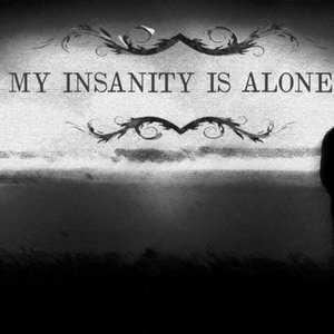 Image pour 'My Insanity Is Alone'
