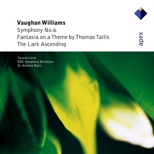 Image for 'Vaughan Williams : Symphony No.6, Fantasia on a Theme by Thomas Tallis & The Lark Ascending  -  APEX'