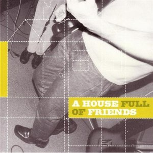 Image for 'A House Full of Friends (disc 2)'