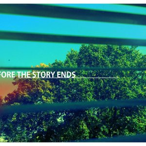 Image for 'Before the Story Ends'