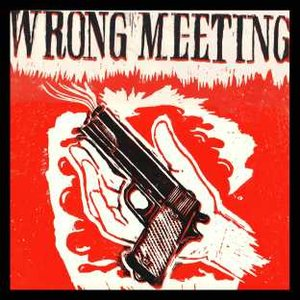 Image for 'Wrong Meeting'
