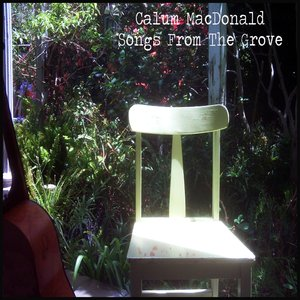 Image for 'Calum MacDonald Songs From The Grove'