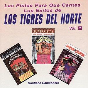 Image for 'Las Pistas Para Que Cantes Los Exitos de Los Tigres Del Norte, Vol. 2'