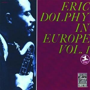 Image for 'Eric Dolphy in Europe, Volume 1'