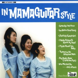 Image for 'IN MAMAGUITAR STYLE'