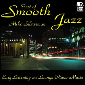 Immagine per 'Best of Smooth Jazz: Easy Listening and Lounge Piano Music'