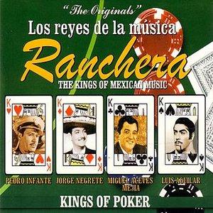Bild för 'Los Reyes De La Música Ranchera - The Kings Of Mexican Music'