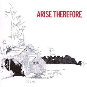 Image for 'Arise, Therefore'