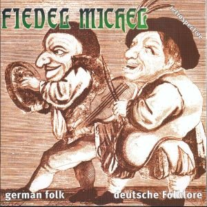 Image for 'Fiedel Michel'