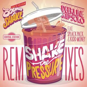Image for 'Shake The Pressure (feat. Splack Pack & Kidd Money) (Remixes)'