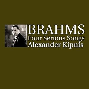Image for 'Brahms Four Serious Songs'