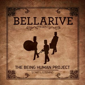 Image for 'The Being Human Project...Start Listening'