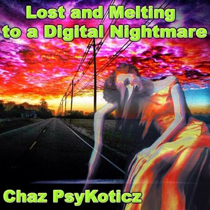 Image for 'Lost and Melting in Audio to a Digital Nightmare (2012)'