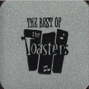 Image for 'The Best Of The Toasters'