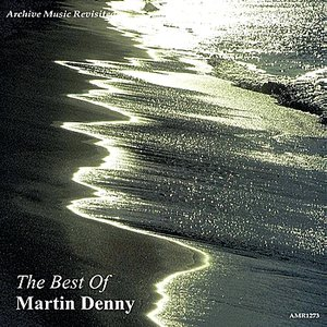 Imagen de 'The Best of Martin Denny'