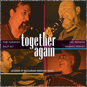 Imagem de 'Together Again: Legends Of Bulgarian Wedding Music'