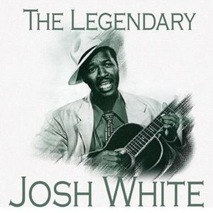 Image for 'The Legendary…Josh White'