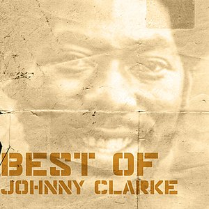 Image for 'Best Of Johnny Clarke'
