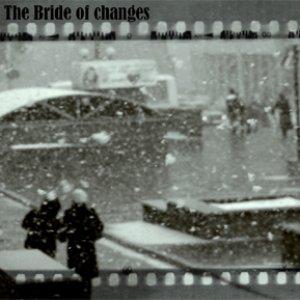 Bild för 'The Bride of Changes [EP]'