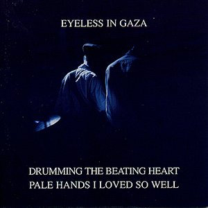 Image for 'Drumming The Beating Heart / Pale Hands I Loved So Well'