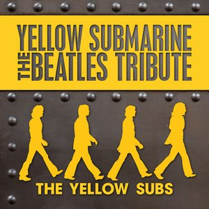 Image for 'Yellow Submarine - The Beatles Tribute'