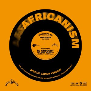Image for 'Africanism - Dj Gregory - Block Party'