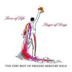 Image for 'The Very Best of Freddie Mercury Solo:  Lover Of Life, Singer Of Songs'