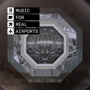 Immagine per 'Music for Real Airports'