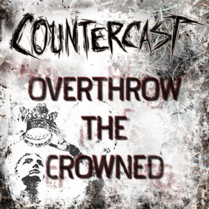 Image for 'Overthrow the Crowned'
