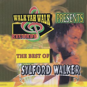 Image for 'The Best of Sylford Walker'