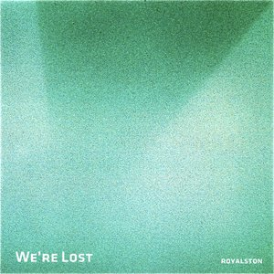 Image for 'We're Lost'