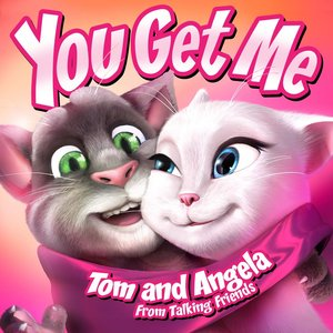 """Image for 'You Get Me (From """"Talking Friends"""")'"""