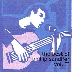 Image for 'The Best Of Phillip Sandifer Vol. II'