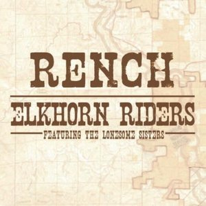 Image for 'Elkhorn Riders feat. the Lonesome Sisters'