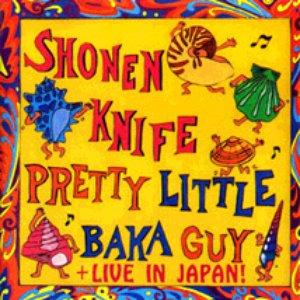 Image for 'Pretty Little Baka Guy + Live In Japan'