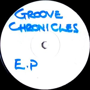 Image for 'Groove Chronicles EP'