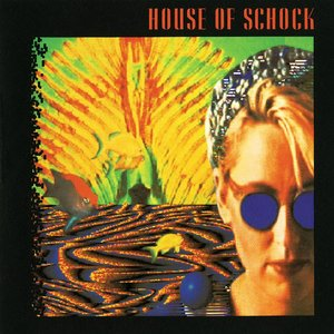 Image for 'House Of Schock'
