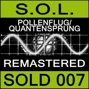Image for 'S.O.L. Pollenflug / Quantensprung'