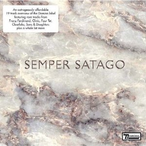 Image for 'Semper Satago'