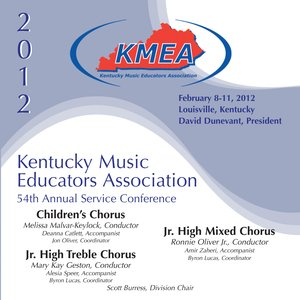 Bild für '2012 Kentucky Music Educators Association (KMEA): Children's Chorus, Junior High Treble Chorus & Junior High Mixed Chorus'