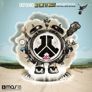 Image for 'No Time to Waste (Defqon.1 Festival 2010 Anthem)'