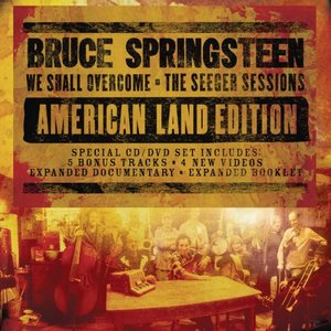 Image for 'We Shall Overcome The Seeger Sessions American Land Edition'