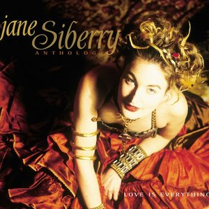 Image for 'Love Is Everything: The Jane Siberry Anthology'