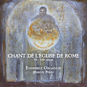 Image for 'Chant de l'Eglise de Rome (VIe - XIIIe siecles)'