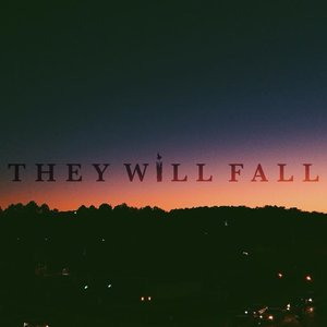 Image for 'They Will Fall'